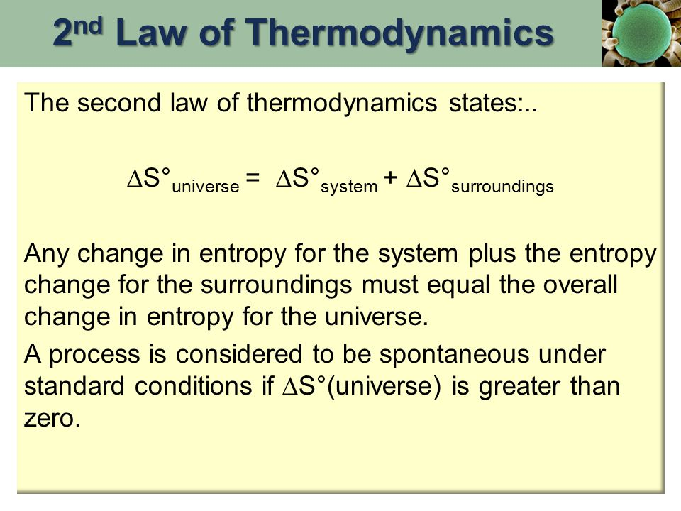 The second law of thermodynamics states:..
