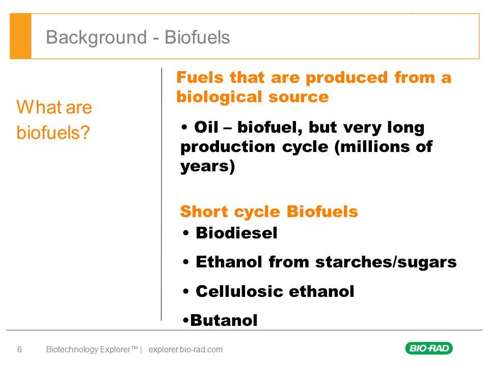 Biotechnology Explorer™   explorer.bio-rad.com 7 Cellulosic ethanol production A B C D Background - Biofuels