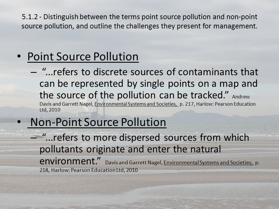 5.1.3 - State the major sources of pollutants.