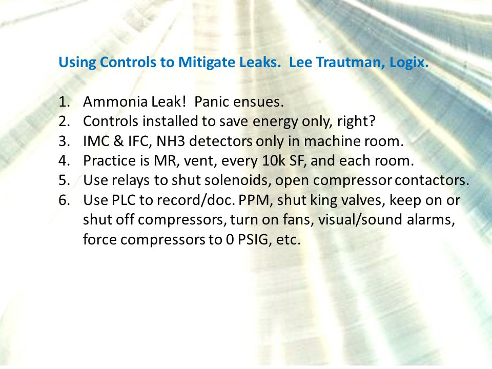 Using Controls to Mitigate Leaks. Lee Trautman, Logix.