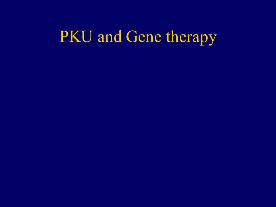 PKU and Gene therapy