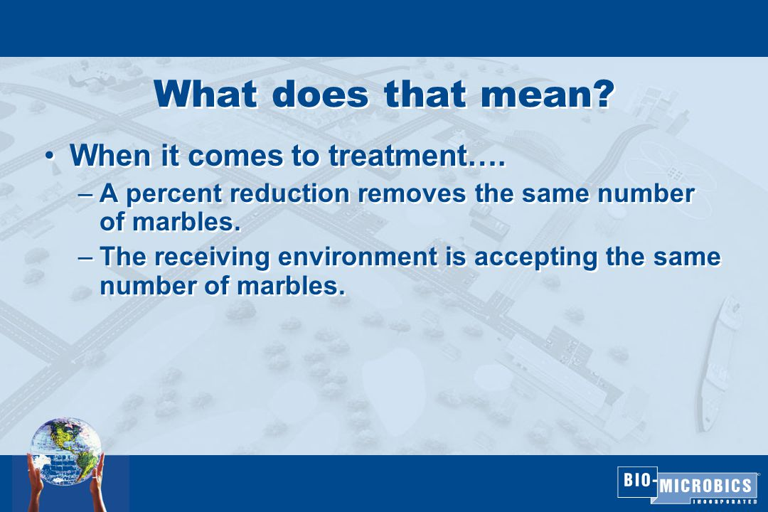 What does that mean. When it comes to treatment….