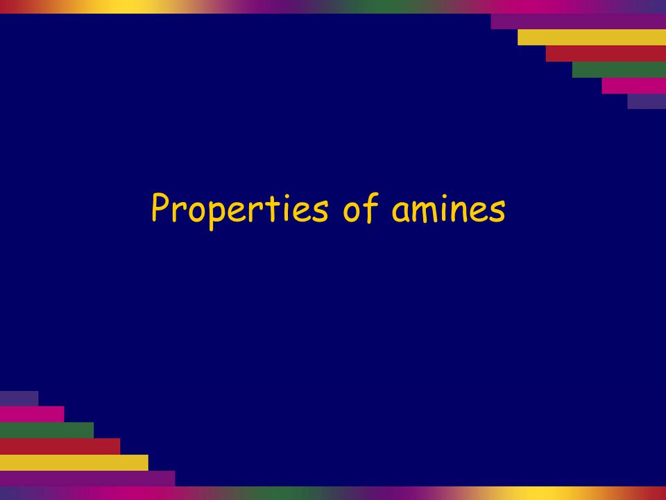 Properties of amines