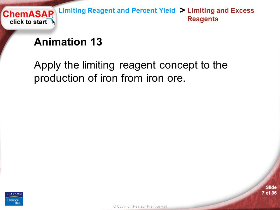 © Copyright Pearson Prentice Hall SAMPLE PROBLEM Slide 8 of 36 12.7