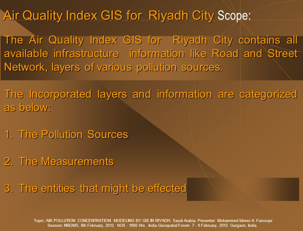AIR POLLUTION CONCENTRATION MODELING BY GIS IN RIYADH Prediction of the possible optimal concentrations of CO in Riyadh City.