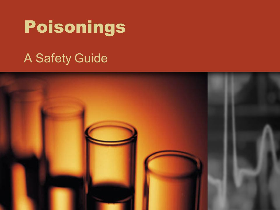 Poisonings A Safety Guide