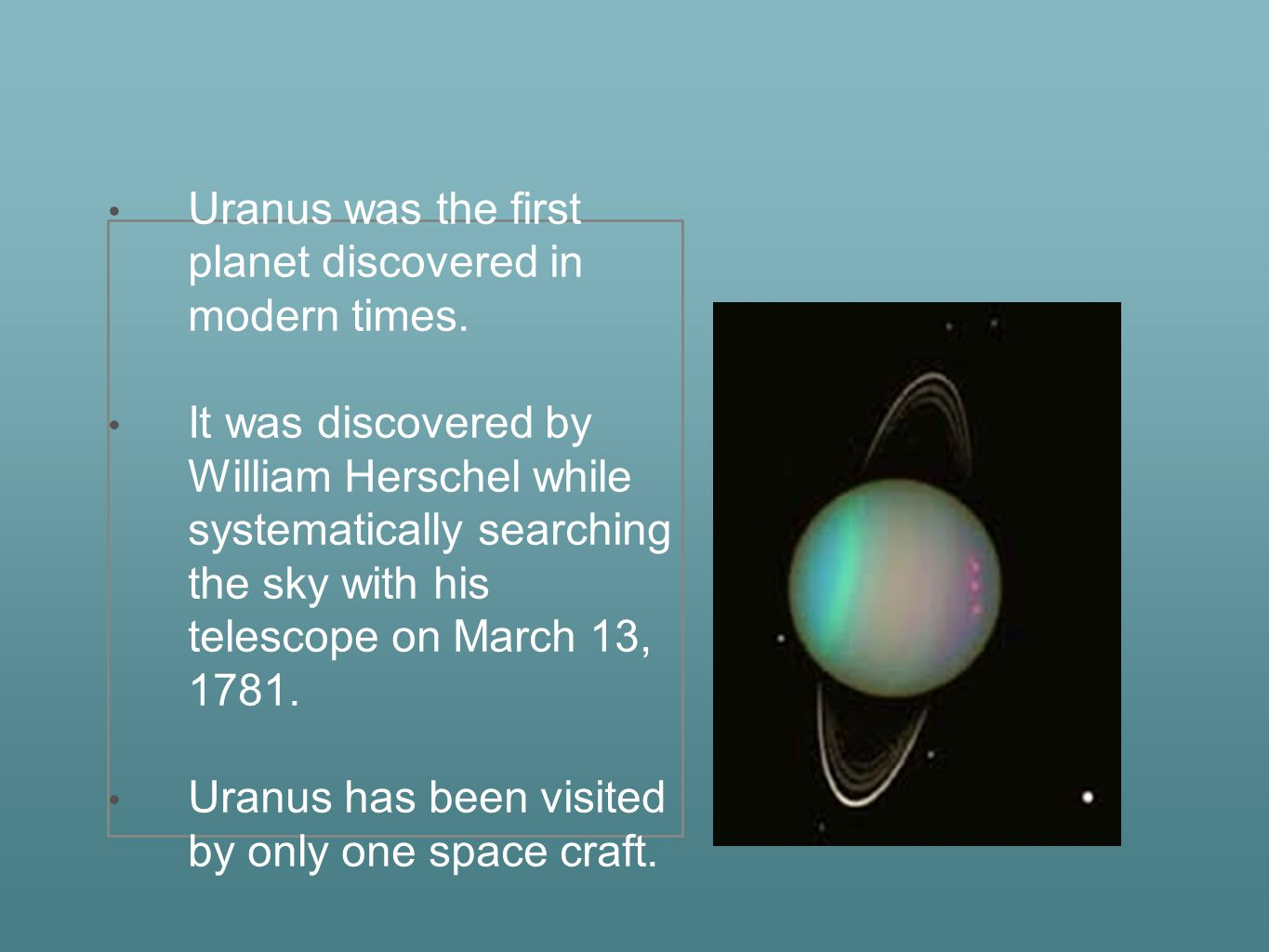 Uranus is made out of water, ammonia and methane.