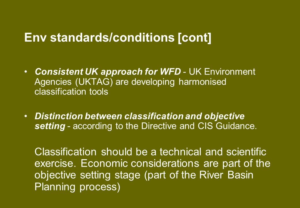 Defra had agreed with other UK Administrations for: UKTAG to undertake a stakeholder review on the science underpinning the first tranche of environmental standards [COMPLETE – FINAL RECOMMENDATIONS MADE TO UK ADMINISTRATIONS AUGUST 2006] Each administration to consult on the final recommendations made by UKTAG together with a partial RIA on the costs and benefits associated with the proposed standards/conditions [SCOTTISH EXECUTIVE HAVE COMPLETED 2 MONTH CONSULTATION; REST OF UK HAVEN'T]