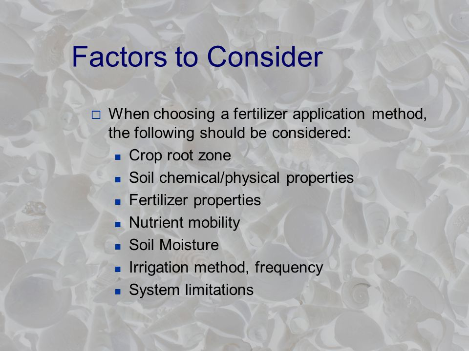 Placement Methods  Topdressing - Solids or liquids Broadcast Band  Injection - Solids or liquids Called side-dressing when applied to growing plants Starter fertilizer is applied at planting time  Fertigation  Foliar