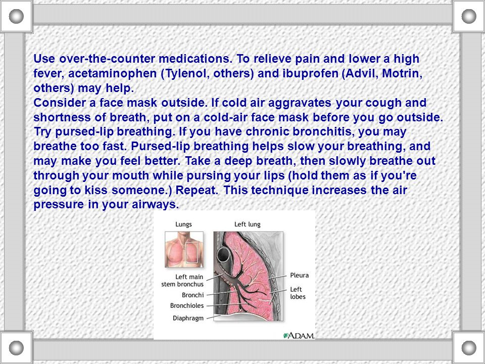 Use a humidifier in your room.