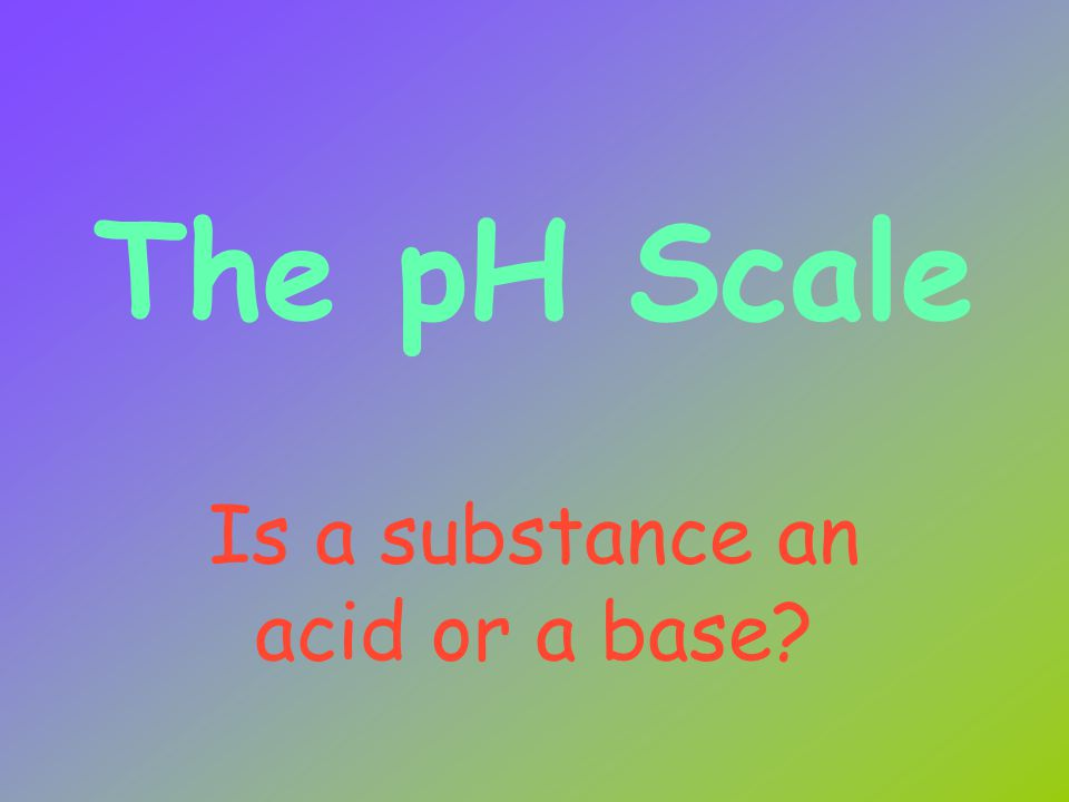 ACIDS, BASES, & THEIR SOLUTIONS