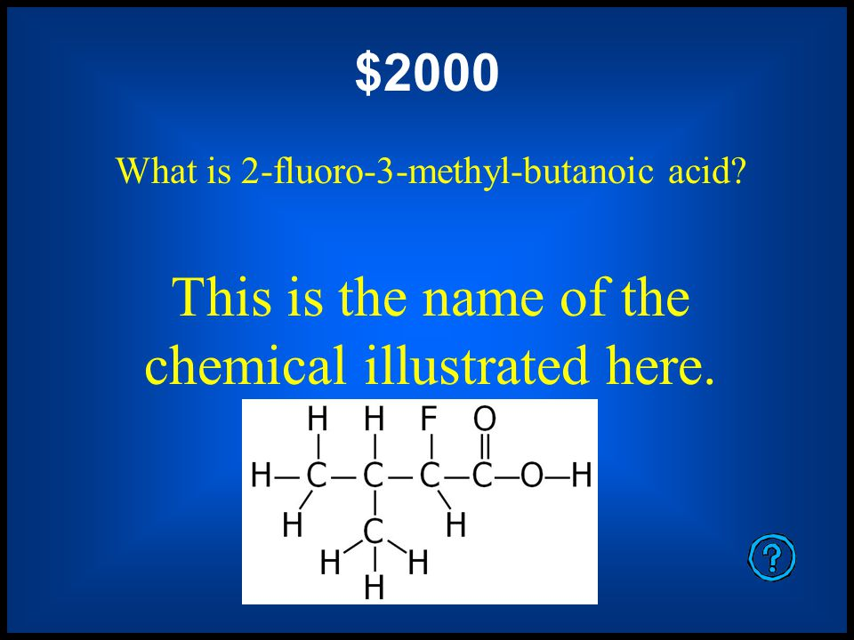 $1600 What is butyl ethyl ether This is the name of the chemical illustrated here.
