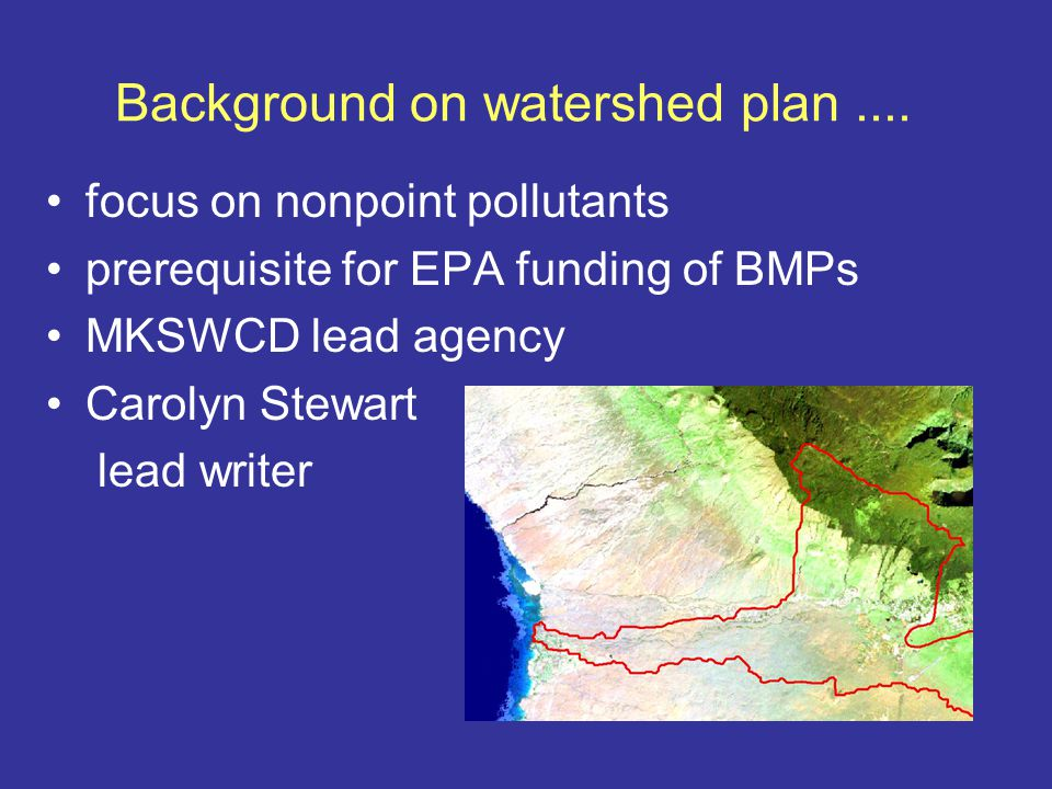 Phase 1 of Watershed Management plan Describe watershed and threats to water quality stream water quality monitored with autosamplers and urban grab samples Potential BMPs identified