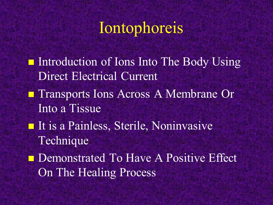 Iontophoresis vs Phonophoresis n Both Techniques Deliver Chemicals To Biologic Tissues n Phonophoresis Uses Acoustic Energy (Ultrasound) To Drive Molecules Into Tissues n Iontophoresis Uses Electrical Current To Transport Ions Into Tissues