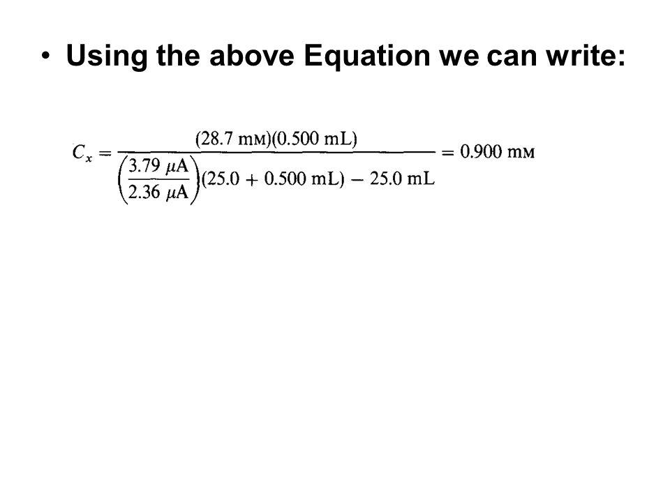 Using the above Equation we can write: