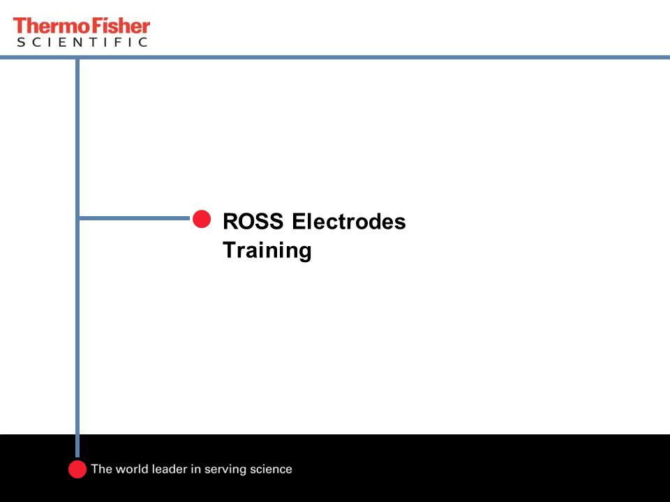 ROSS Electrodes Training