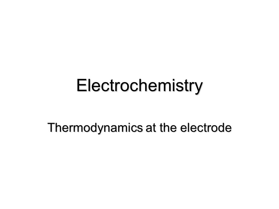 Learning objectives  You will be able to:  Identify main components of an electrochemical cell  Write shorthand description of electrochemical cell  Calculate cell voltage using standard reduction potentials  Apply Nernst equation to determine free energy change  Apply Nernst equation to determine pH  Calculate K from electrode potentials  Calculate amount of material deposited in electrolysis
