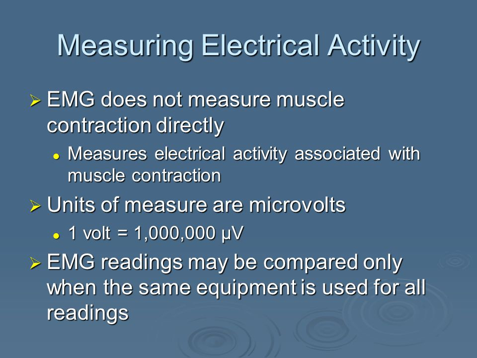 Separation and Amplification of EMG Activity  Ability of the differential amplifier to eliminate the common noise shared by the active electrodes is called the common mode rejection ratio (CMRR)