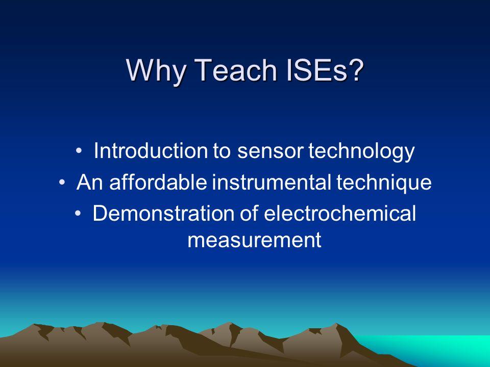 Why Teach ISEs.