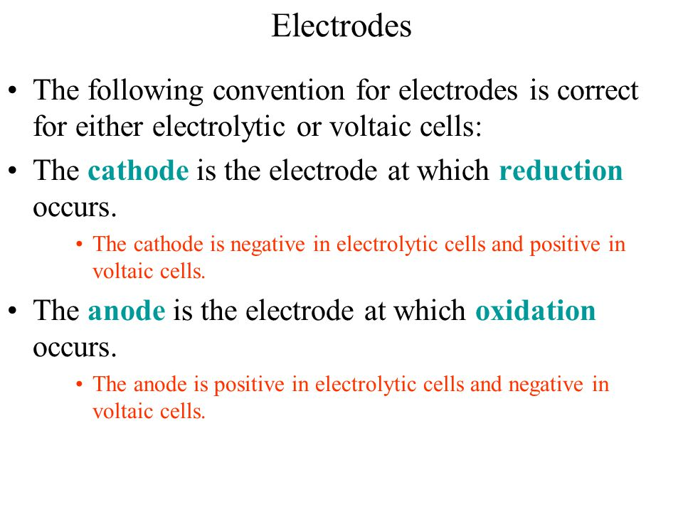 The Zinc-Copper Cell In all voltaic cells, electrons flow spontaneously from the negative electrode (anode) to the positive electrode (cathode).