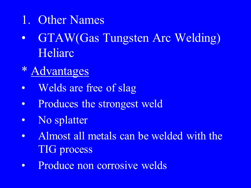 III. TIG(Tungsten Inert Gas)
