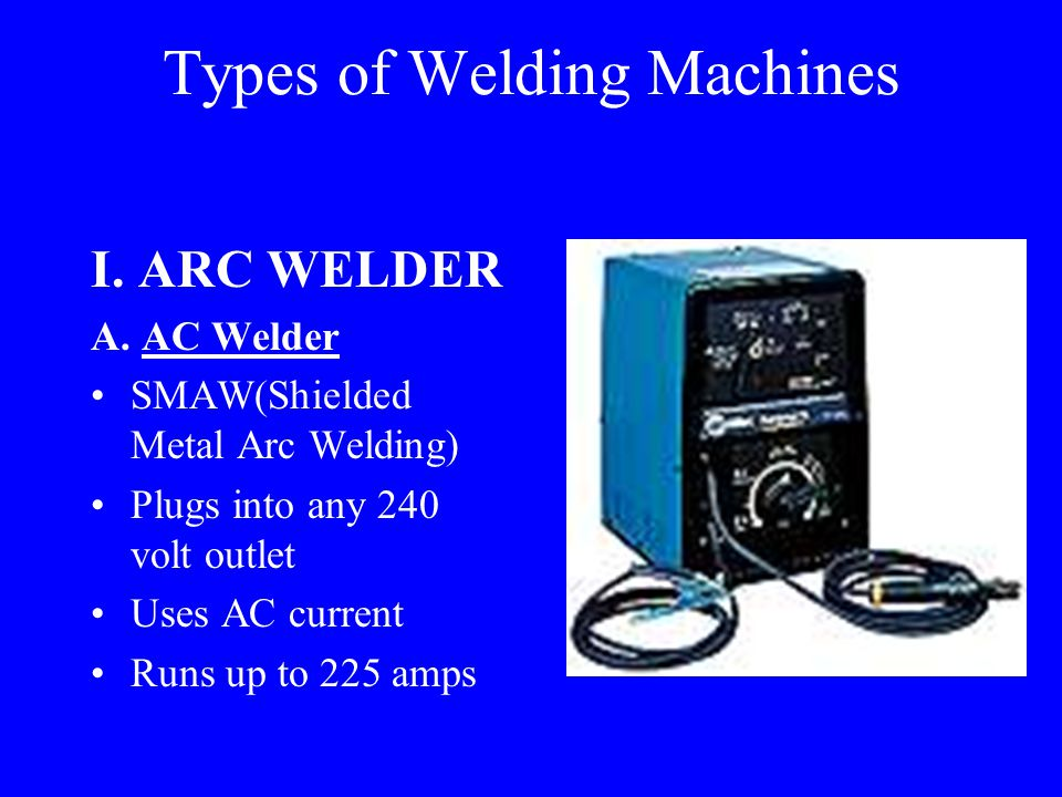 Arc Welding – fusing two or more pieces of metal together using heat from an electric arc Advantages of Arc Welding Quick repairs Cheap to operate Arc welder has other uses(cutting, gouging, beveling)