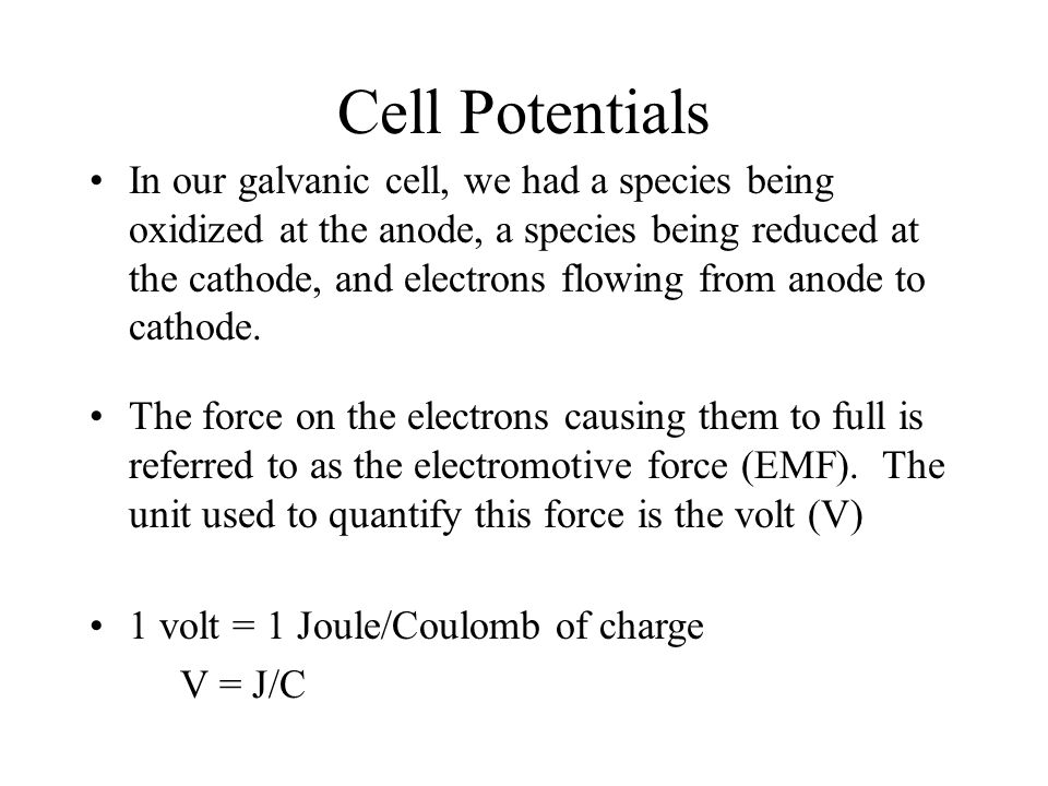 Lecture 12: Cell Potentials Reading: Zumdahl 11.2 Outline –What is a cell potential.
