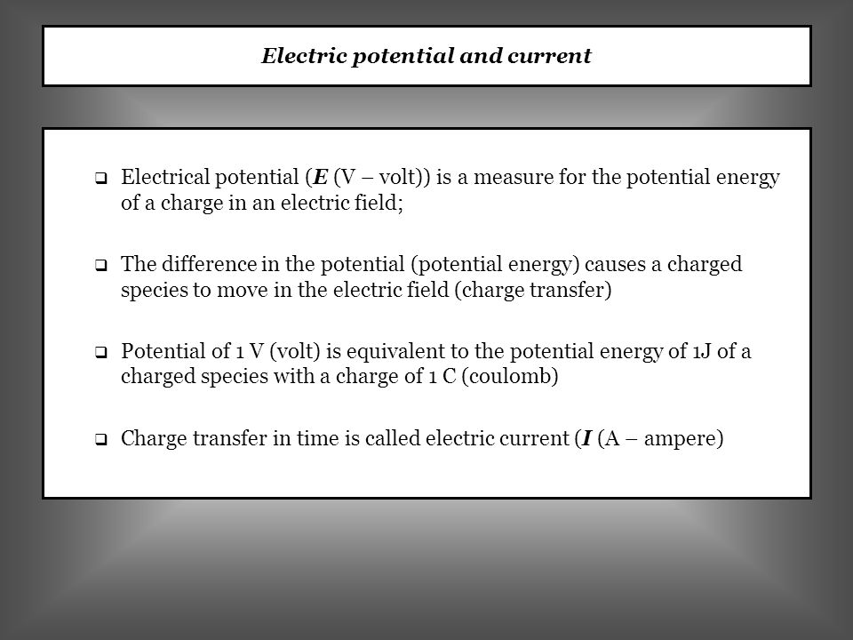 Electrode reactions, half reactions… Electrode/electrolyte interface is characterized with a large potential difference, thus a strong electric filed exists at the interface.