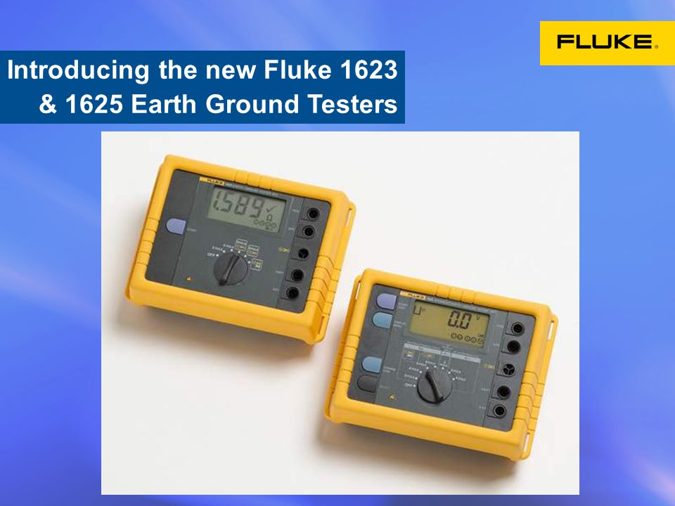 Introducing the new Fluke 1623 & 1625 Earth Ground Testers