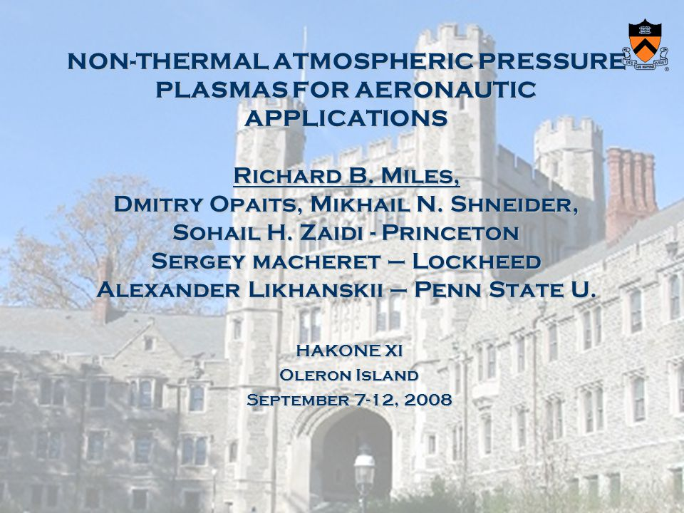 NON-THERMAL ATMOSPHERIC PRESSURE PLASMAS FOR AERONAUTIC APPLICATIONS Richard B.