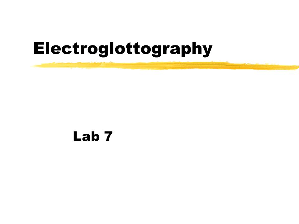 Electroglottography (EGG) zTransduce impedance changes in the area between the electrodes zSignal not effected by the vowels being produced zTransduces the VOCAL FOLD CONTACT AREA yONLY information about when the vocal folds are in contact- nothing about the open phase (or glottal width)