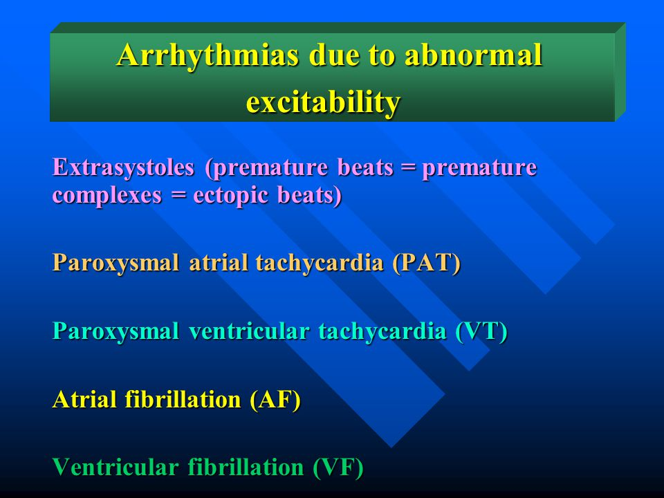 Cardiac arrhythmias Arrhythmia means abnormal rate or rhythm of the heat beats. It may be caused by abnormal excitability of some cardiac fibers or ab