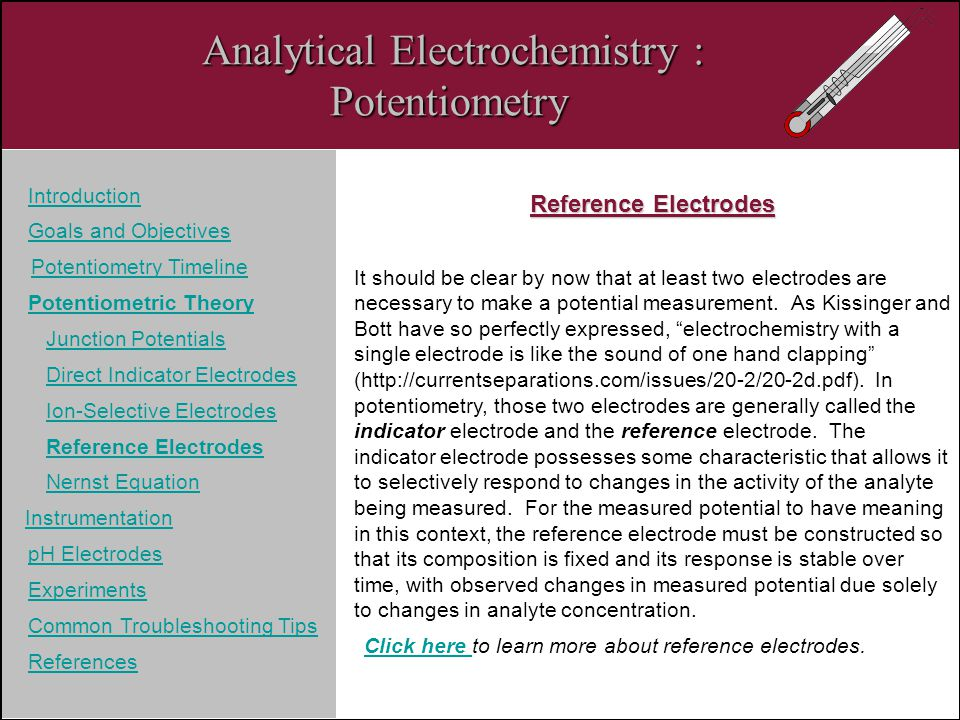 Analytical Electrochemistry : Potentiometry Introduction Goals and Objectives Potentiometry Timeline Potentiometric Theory Junction Potentials Direct