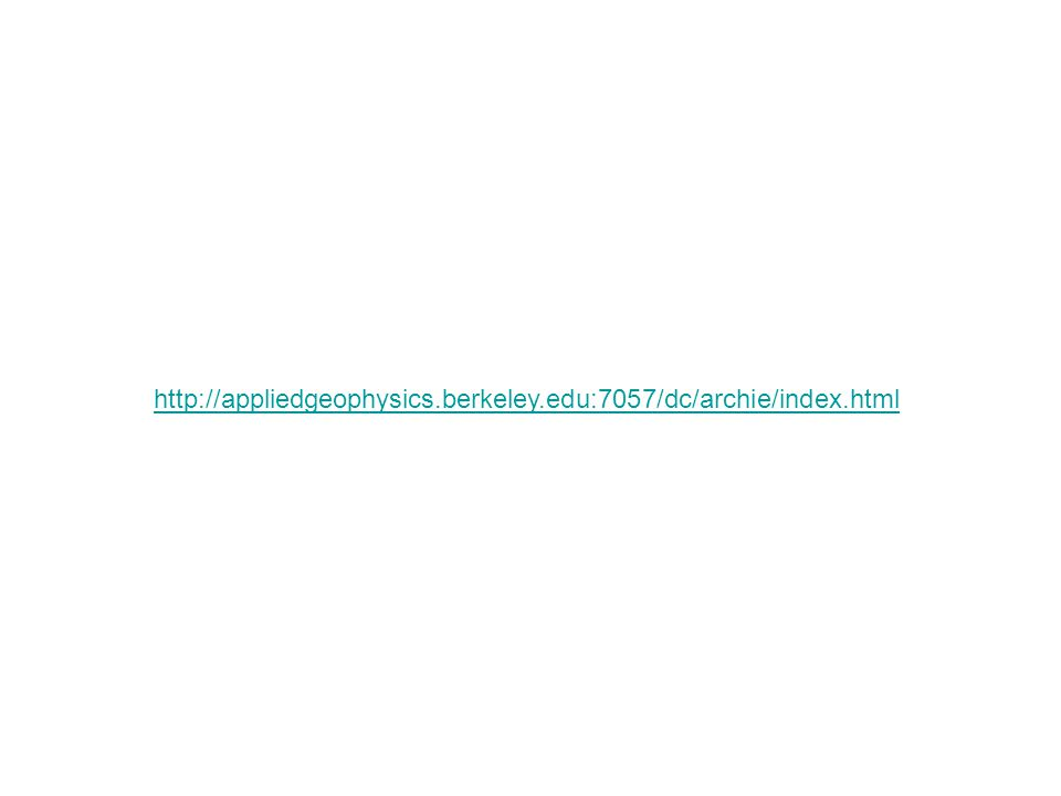 http://appliedgeophysics.berkeley.edu:7057/dc/archie/index.html