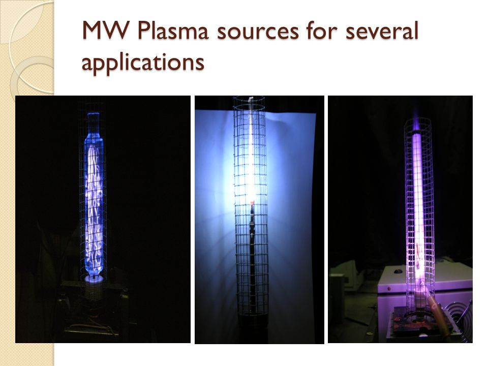 MW Plasma sources for several applications