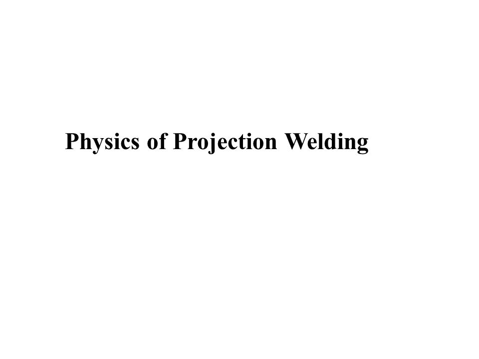 Cold Projection Collapse [Reference: The projection welding of 0.010 and 0.020 inch steel sheet, Welding Journal Research Supplement, 29(9), p.3-13, Nippes & Gerken] Annular : 0.110 Diam.