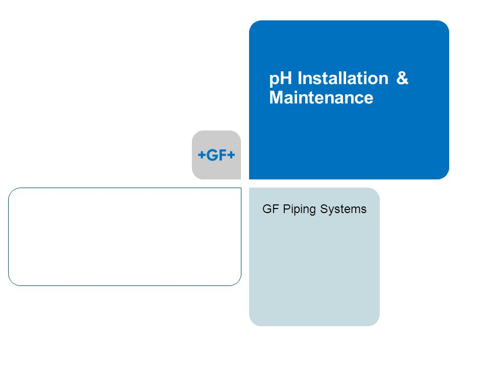 GF Piping Systems pH Installation & Maintenance