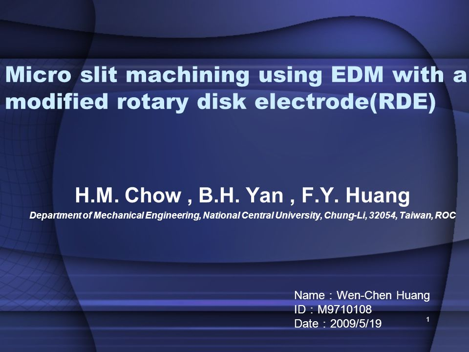 Micro slit machining using EDM with a modified rotary disk electrode(RDE) H.M.