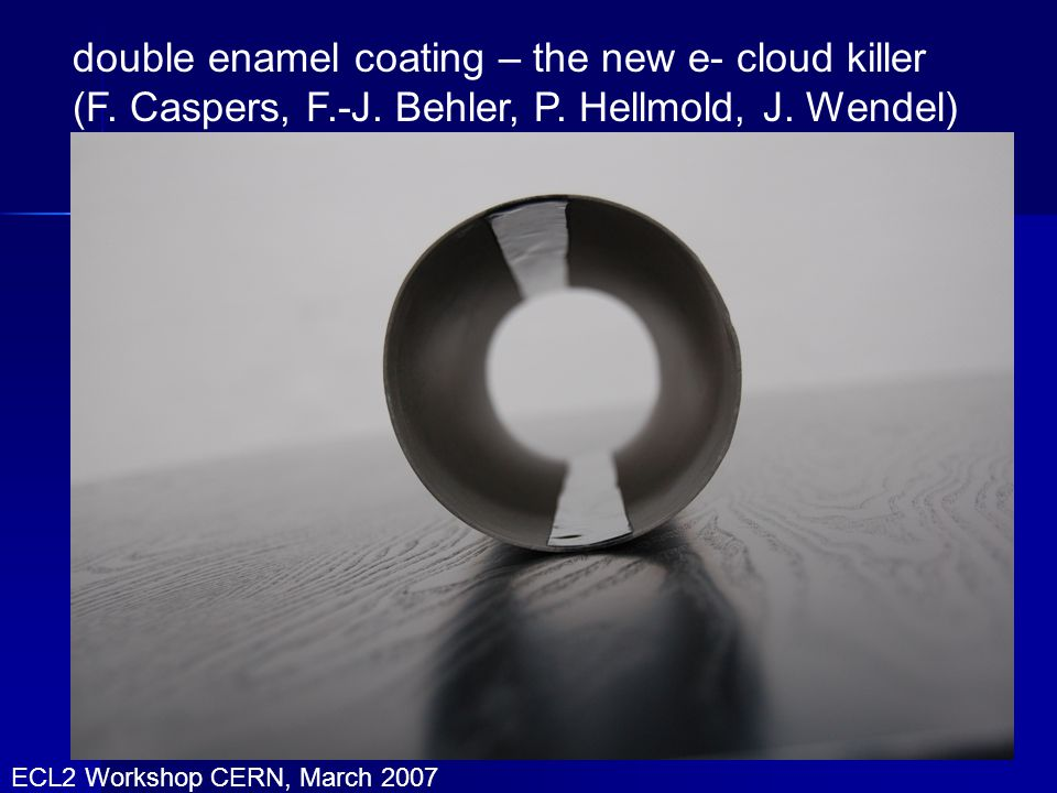 double enamel coating – the new e- cloud killer (F.