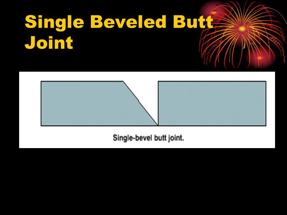 Single Beveled Butt Joint