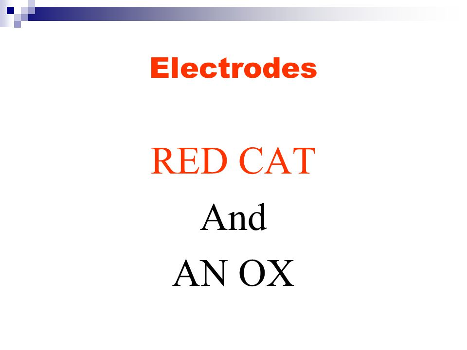 Electrodes RED CAT And AN OX