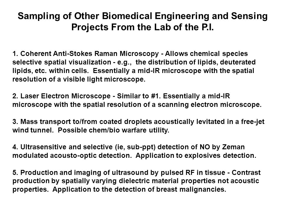 Sampling of Other Biomedical Engineering and Sensing Projects From the Lab of the P.I.