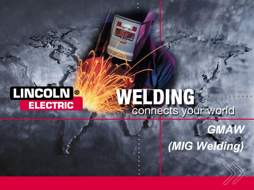 GMAW (MIG Welding)