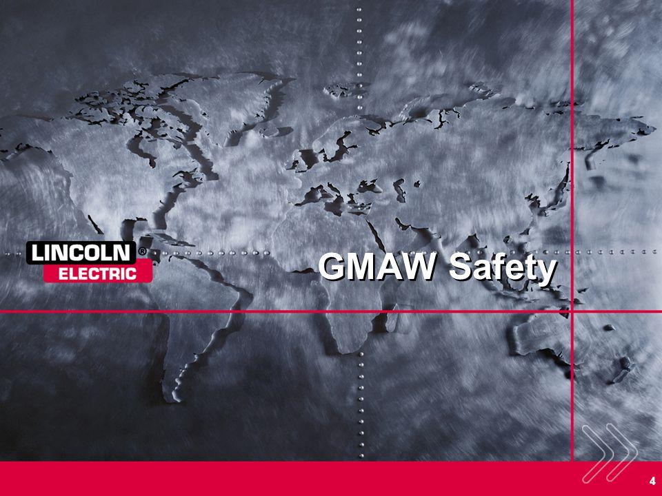 4 GMAW Safety