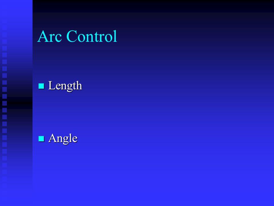 Arc Control Length Length Angle Angle