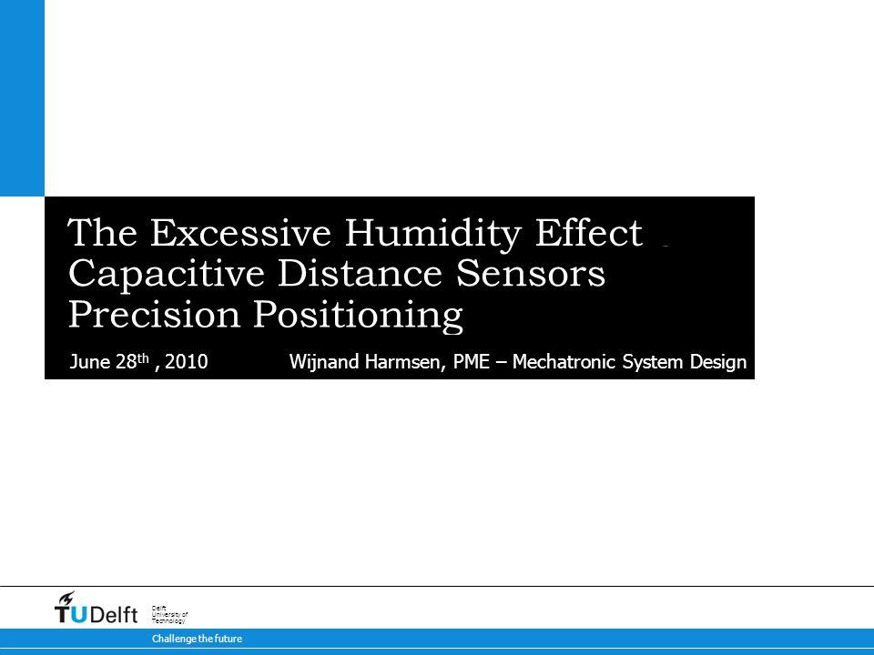 22/27 Humidity response Optical measurement Water layers / Setup / Humidity response / Conclusions Water Optical measurement Time response