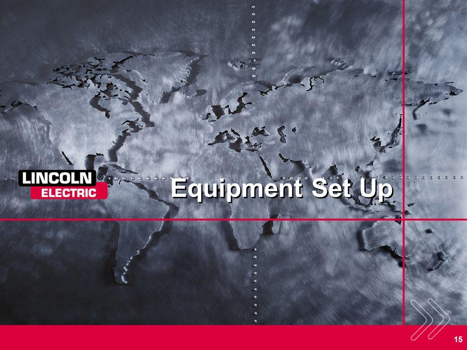 15 Equipment Set Up