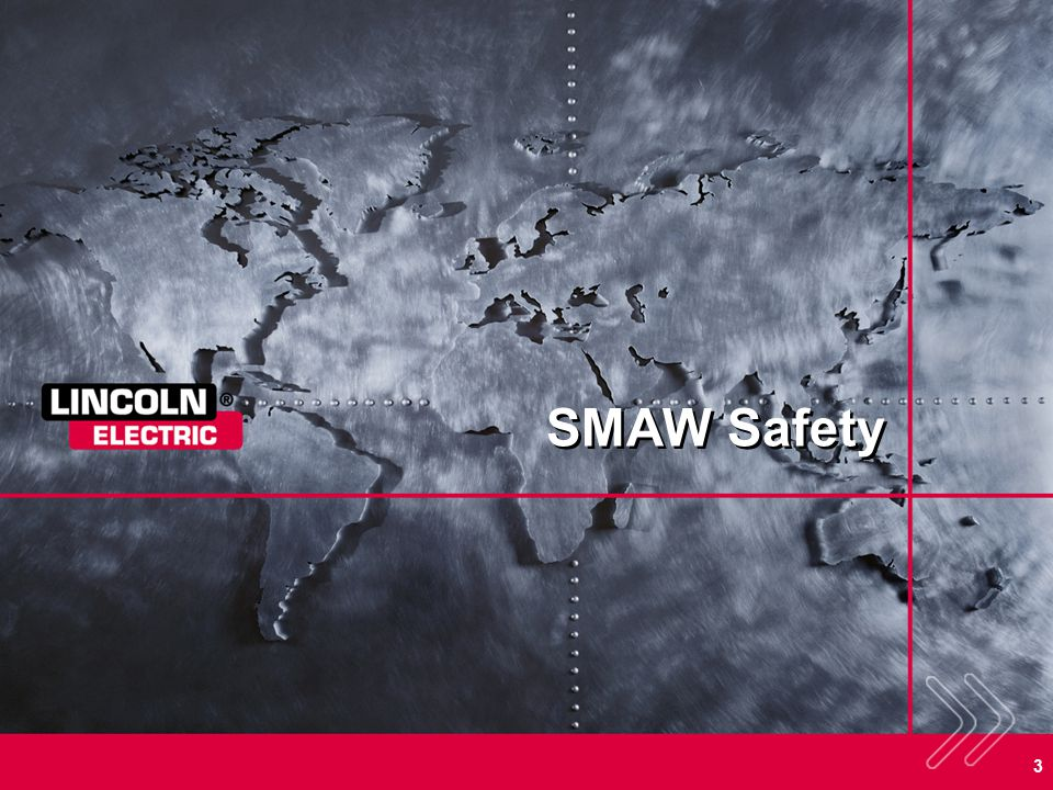 3 SMAW Safety