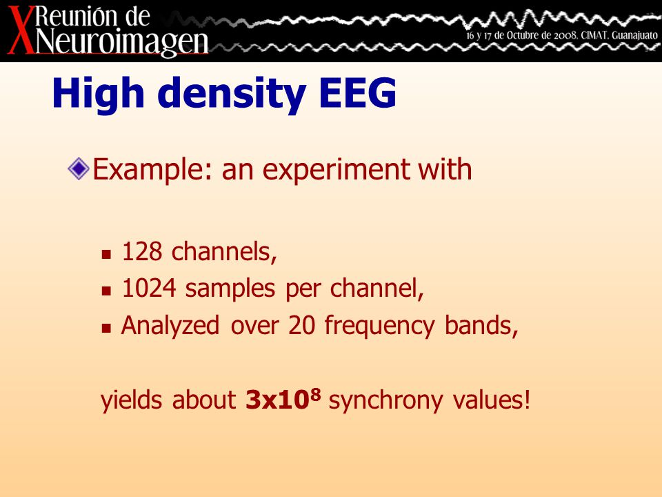 Estimation of power changes 1.Run the EEG signals through a bank of bandpass quadrature filters.