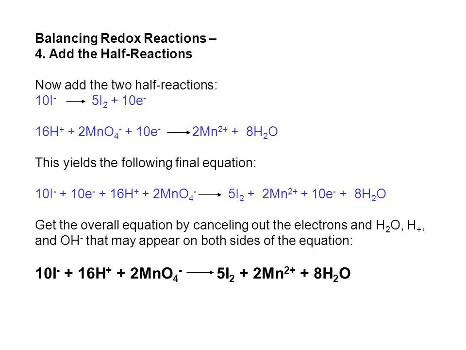 Balancing Redox Reactions – 4.